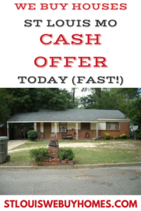 We Buy Houses St. Louis MO Cash Offer Today