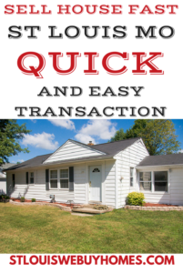 Sell House Fast St Louis Quick and Easy Transaction